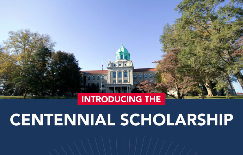 Introducing: The Centennial Scholarship
